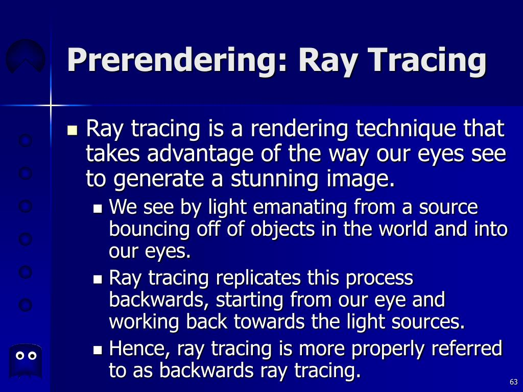 Prerendering: Ray Tracing
