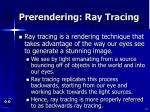 prerendering ray tracing