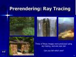 prerendering ray tracing65