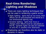 real time rendering lighting and shadows