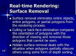 real time rendering surface removal