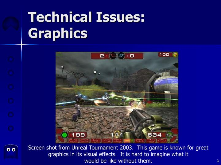 Technical issues graphics3