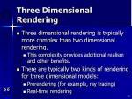 three dimensional rendering