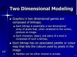 two dimensional modeling27
