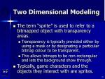 two dimensional modeling28