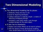 two dimensional modeling30