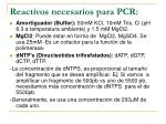 reactivos necesarios para pcr