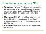 reactivos necesarios para pcr12