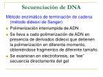 secuenciaci n de dna