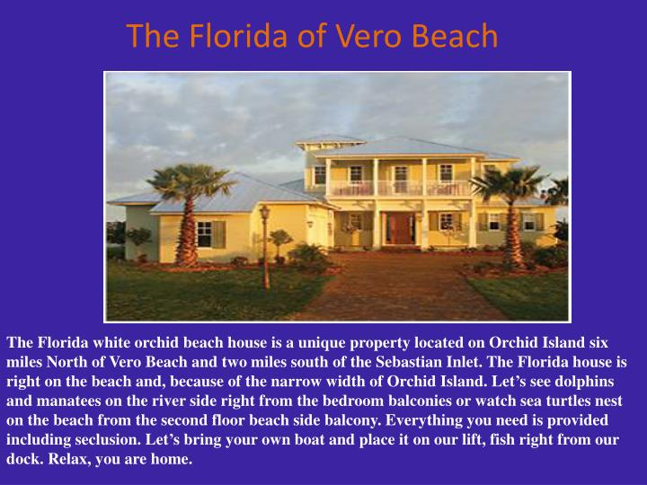 The florida of vero beach