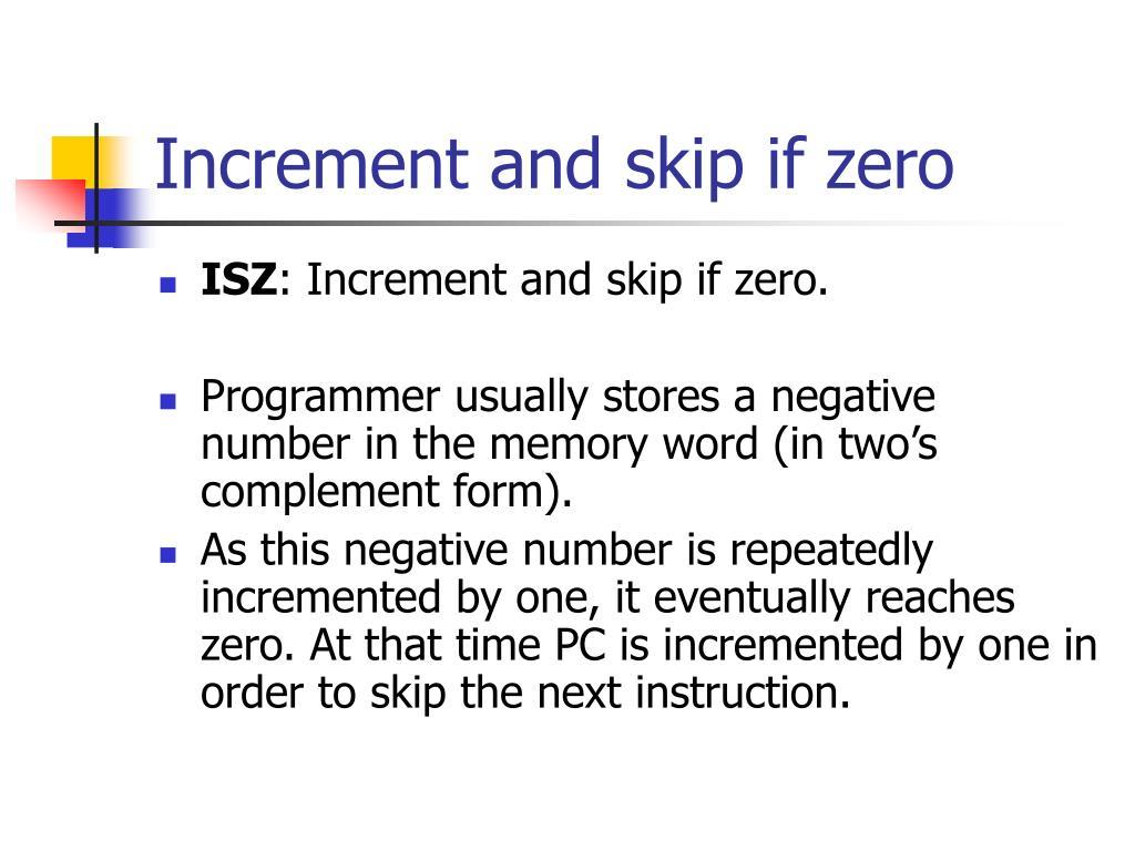 Increment and skip if zero
