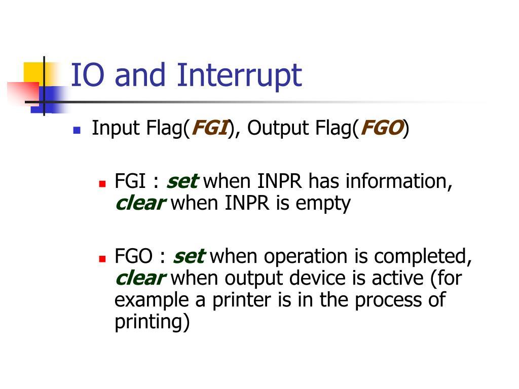IO and Interrupt