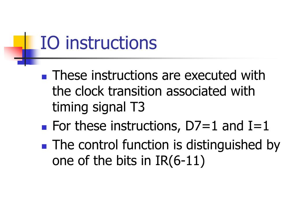 IO instructions