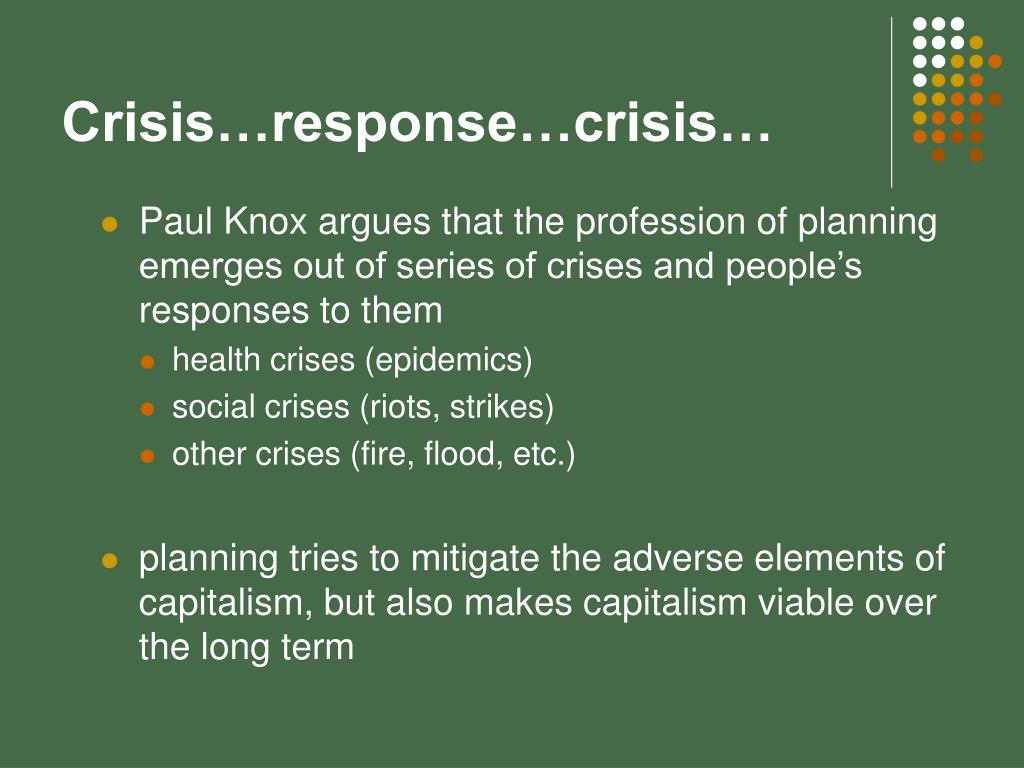 Crisis…response…crisis…