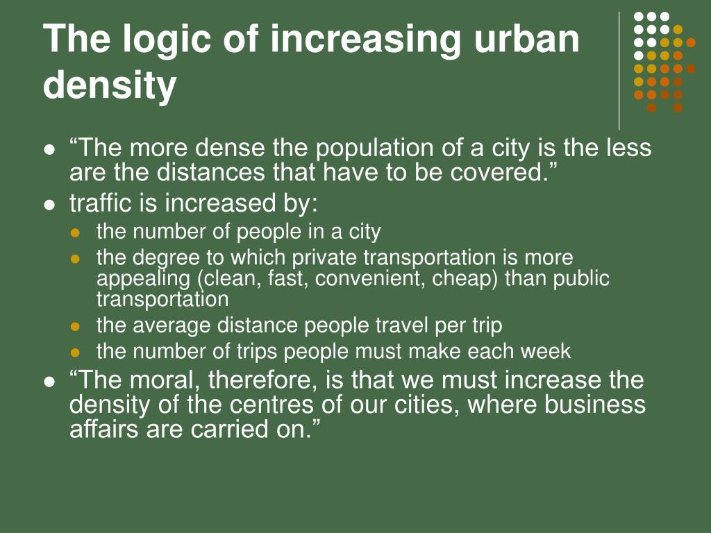 The logic of increasing urban density