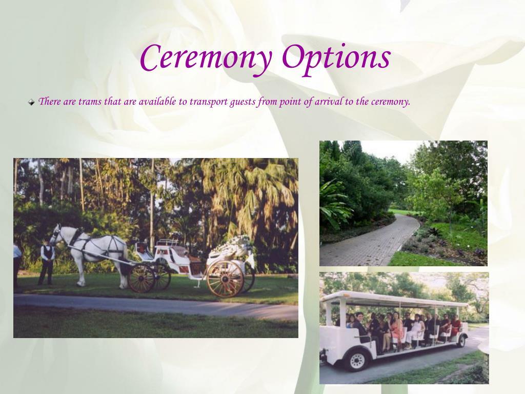 Ceremony Options