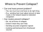 where to prevent collapse