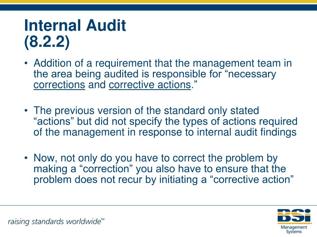 """Addition of a requirement that the management team in the area being audited is responsible for """"necessary"""