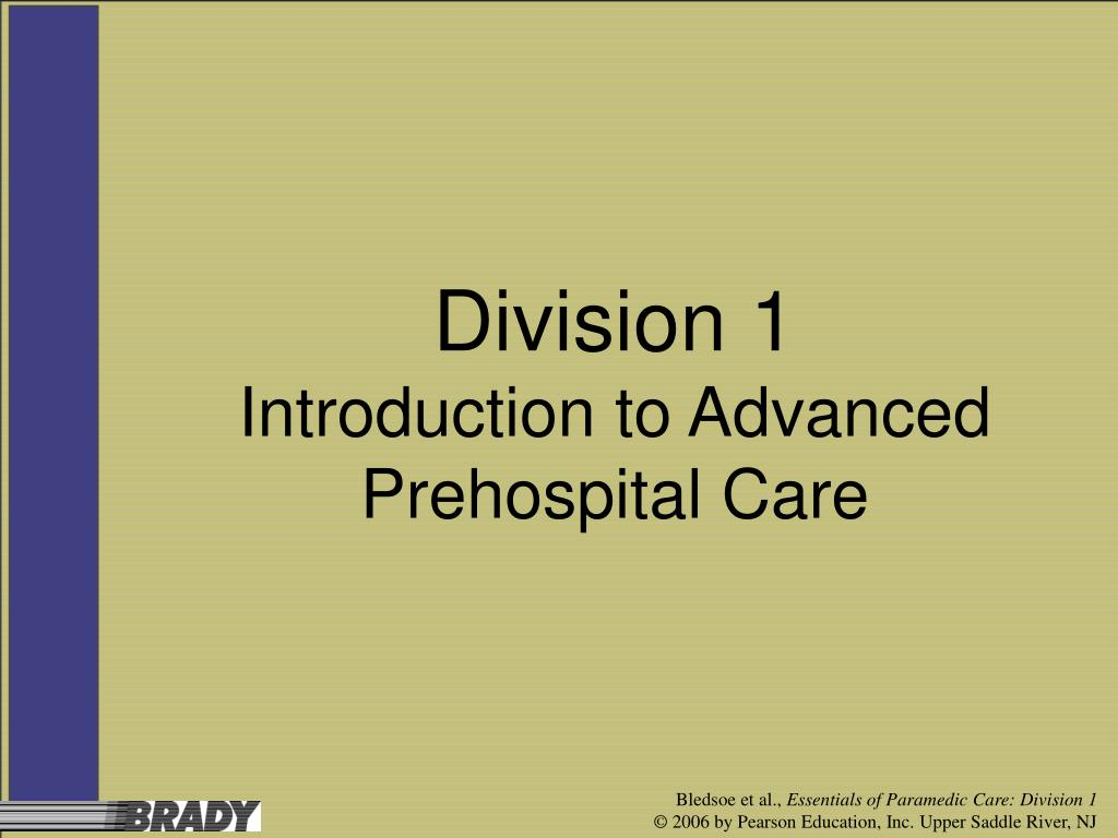 division 1 introduction to advanced prehospital care l.