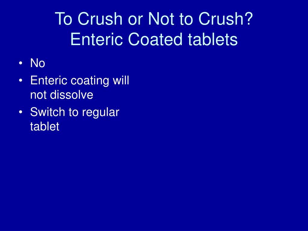 To Crush or Not to Crush?