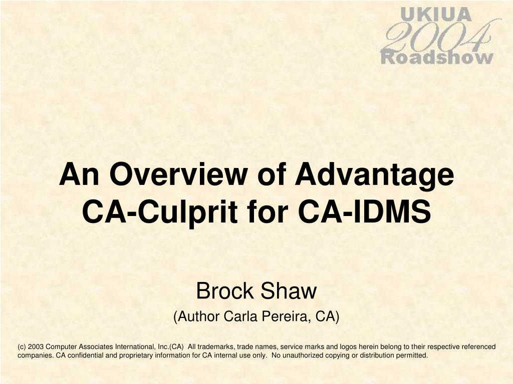 an overview of advantage ca culprit for ca idms l.