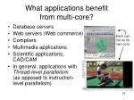 what applications benefit from multi core