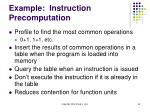 example instruction precomputation