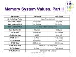 memory system values part ii