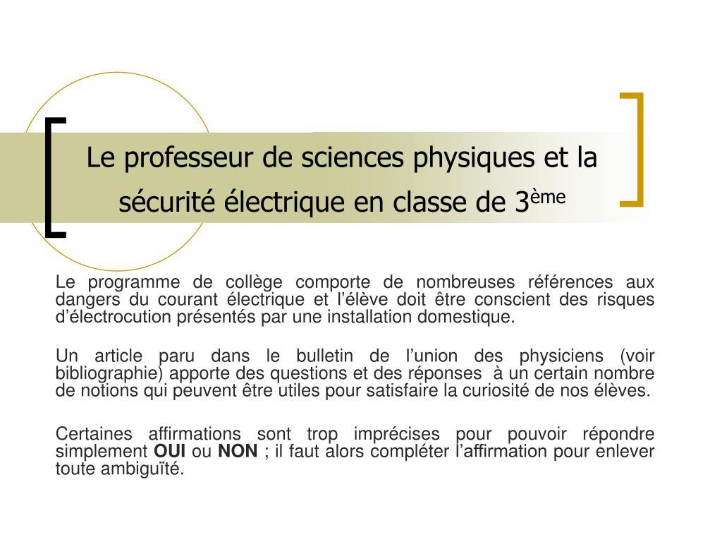 le professeur de sciences physiques et la s curit lectrique en classe de 3 me l.