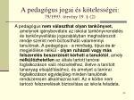 a pedag gus jogai s k teless gei 79 1993 t rv ny 19 2