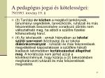 a pedag gus jogai s k teless gei 79 1993 t rv ny 19