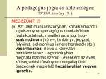 a pedag gus jogai s k teless gei 79 1993 t rv ny 1953