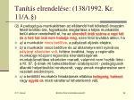 tan t s elrendel se 138 1992 kr 11 a
