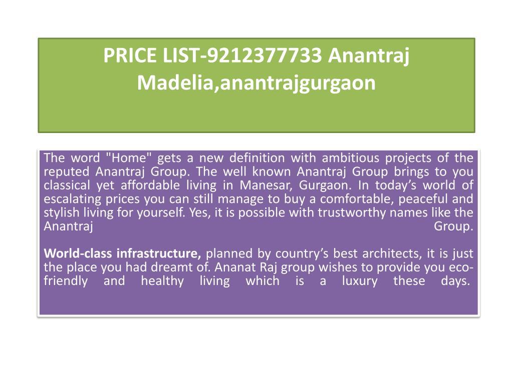 price list 9212377733 anantraj madelia anantrajgurgaon l.