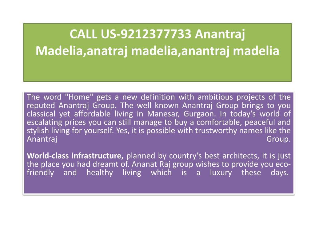 call us 9212377733 anantraj madelia anatraj madelia anantraj madelia l.