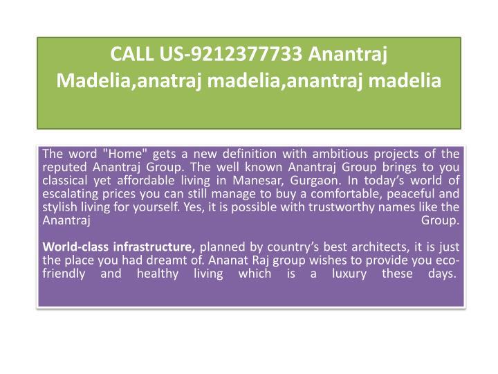 call us 9212377733 anantraj madelia anatraj madelia anantraj madelia n.