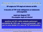 diagnosi trombosi venosa profonda