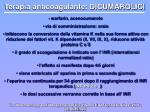 terapia anticoagulante dicumarolici