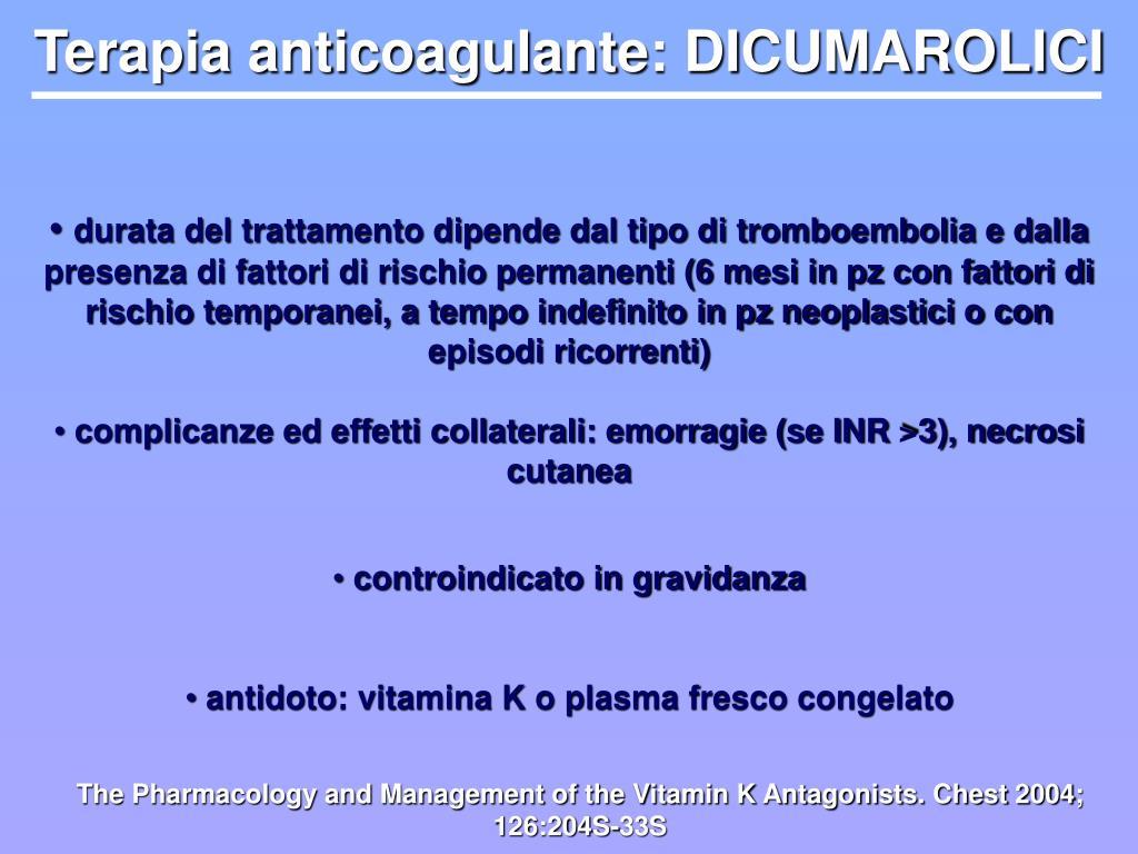 Terapia anticoagulante: DICUMAROLICI