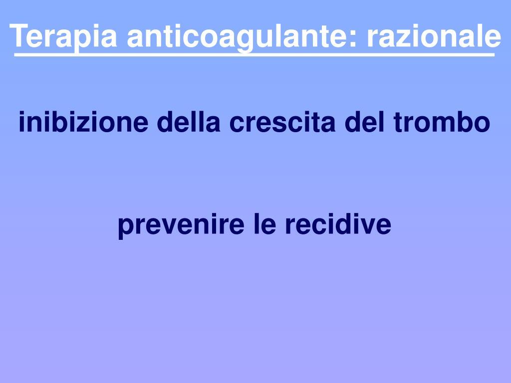 Terapia anticoagulante: razionale