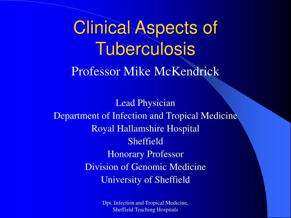 clinical aspects of tuberculosis l.