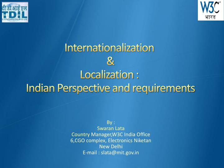 Internationalization localization indian perspective and requirements