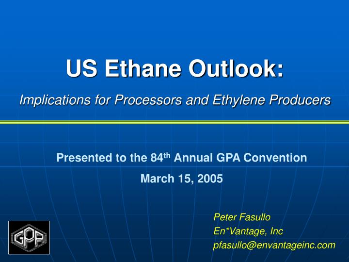Us ethane outlook implications for processors and ethylene producers