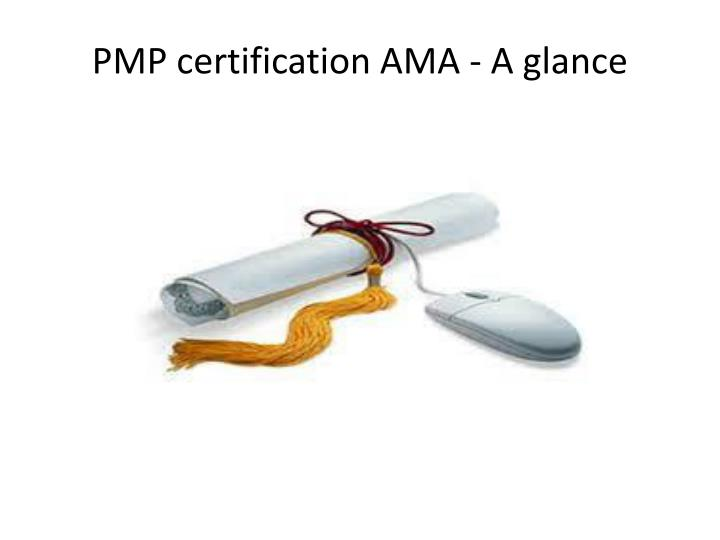 Pmp certification ama a glance