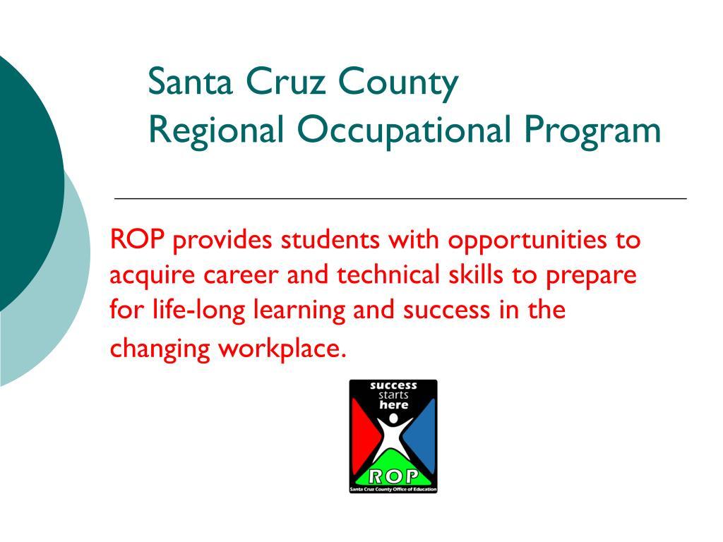 santa cruz county regional occupational program l.