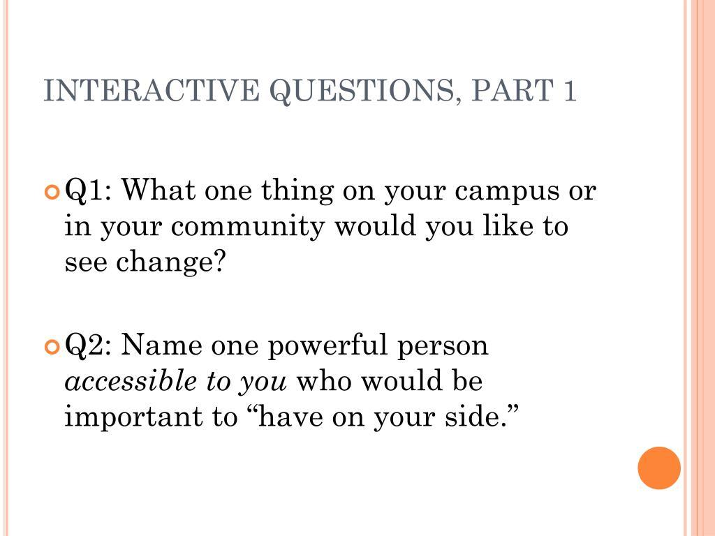 INTERACTIVE QUESTIONS, PART 1