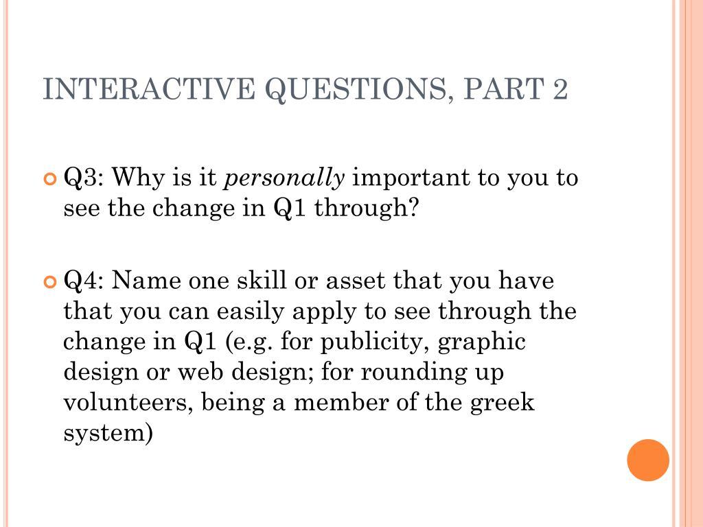 INTERACTIVE QUESTIONS, PART 2