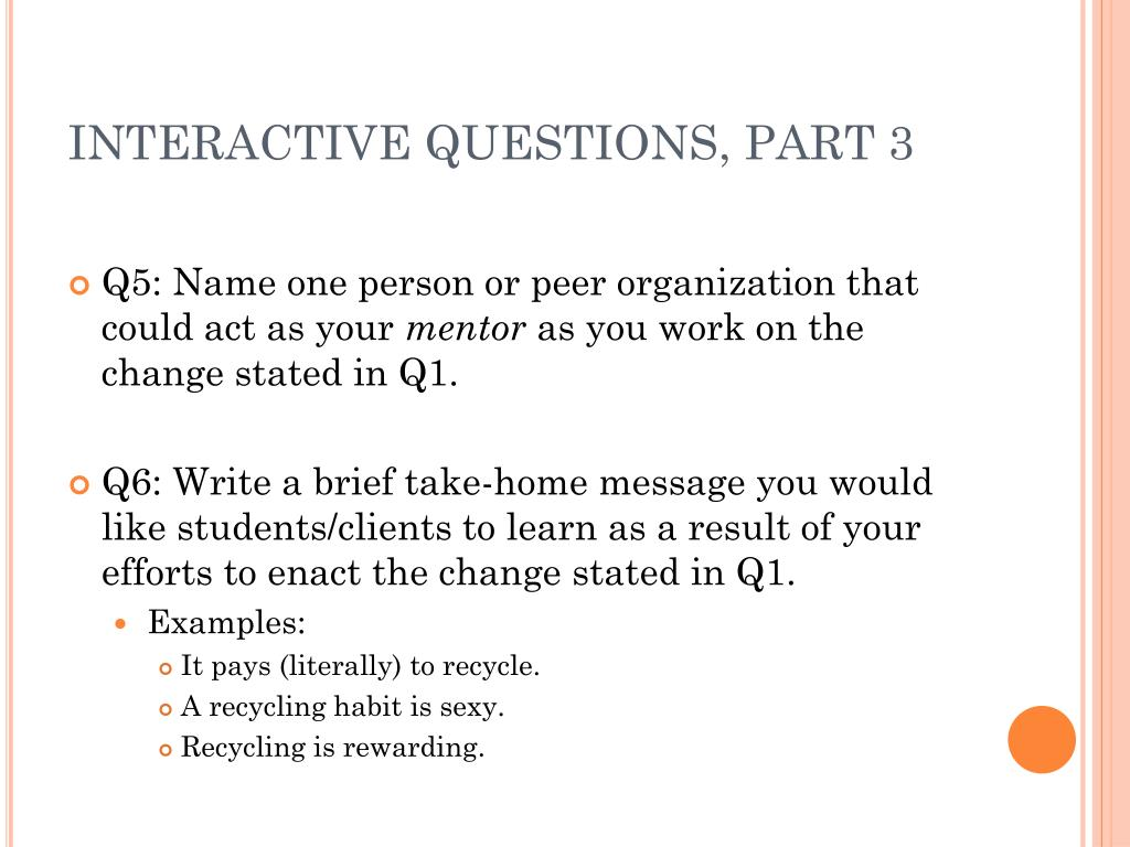 INTERACTIVE QUESTIONS, PART 3
