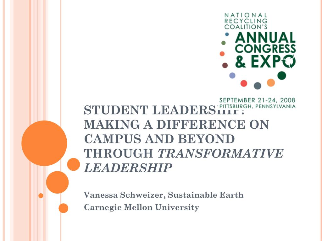 student leadership making a difference on campus and beyond through transformative leadership l.