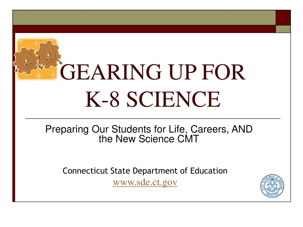 gearing up for k 8 science l.